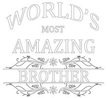 Amazing Brother by cheriverymery