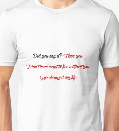Did you say it? Grey's Anatomy Unisex T-Shirt