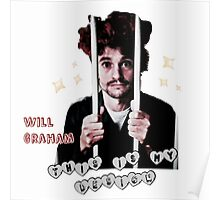 Will Graham This Is My Design  Poster