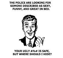 Funny Sarcastic Retro Shirt Tees Humor Photographic Print