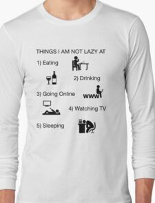 Funny Shirt Lazy Humor Novelty Nerdy Long Sleeve T-Shirt