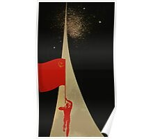 all the way up to the stars  - soviet union propaganda Poster