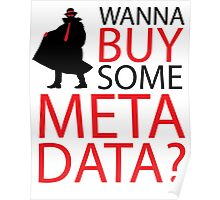 Wanna Buy Some Metadata? Poster