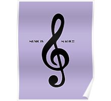 Treble clef music is magic Poster