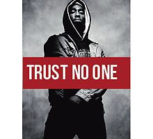 "2PAC ""Trust No One"" by LegendaryArt"