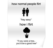 flirt nerd humor funny tree dating Poster
