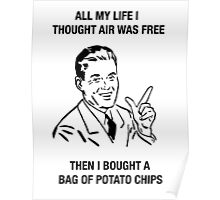 chips retro funny humor sarcasm tees shirt Poster