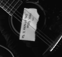 P.S. Even My Guitar Thinks About You Sometimes... by visualmetaphor