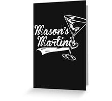 Masons Martinis Greeting Card