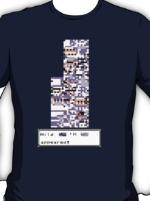 Wild MISSINGNO Appeared! T-Shirt