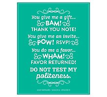 The Office Andy Bernard Quote - Politeness Photographic Print