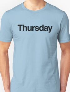 The Week - Thursday Unisex T-Shirt