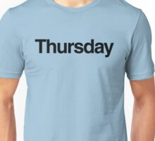 The Week - Thursday Unisex T-Shirt