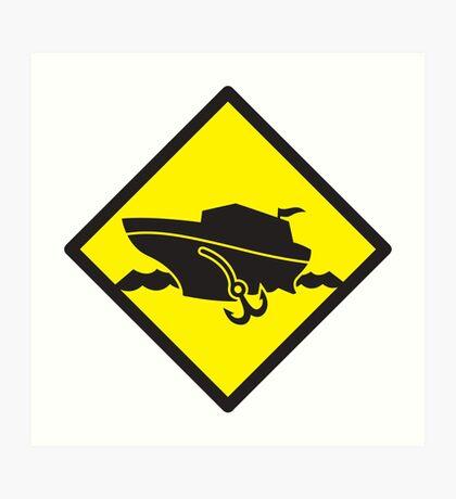 DANGER warning sign Cruise liner boat crossing Art Print