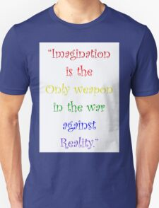 Imagination Against Reality T-Shirt