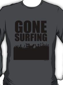 Gone Surfing T-Shirt