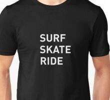 Surf Skate Ride Unisex T-Shirt