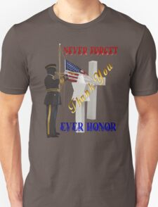 Never Forget-Ever Honor T-Shirt