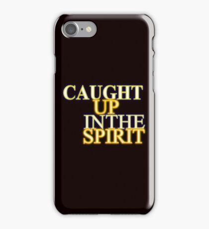 Caught Up in the Spirit I iPhone Case/Skin