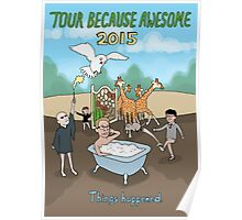 Tour Because Awesome 2015 Poster