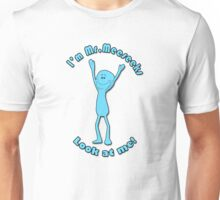 I'm Mr. Meeseeks Unisex T-Shirt