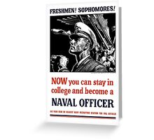 Become A Naval Officer -- WW2 Greeting Card
