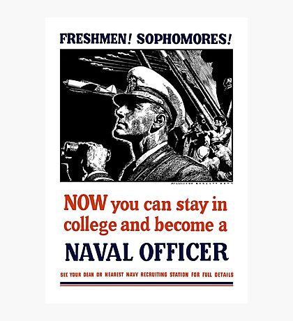 Become A Naval Officer -- WW2 Photographic Print