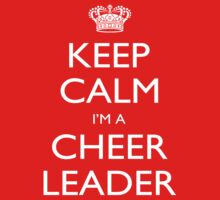 Keep Calm I'm A Cheer Leader - Tshirts, Mobile Covers and Posters by funnyshirts2015