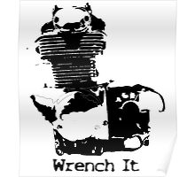 """Motorcycle Engine """"Wrench It"""" Poster"""