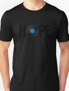 Hope Vinyl Unisex T-Shirt