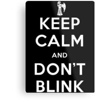 Doctor Who Keep Calm And Don't Blink Metal Print