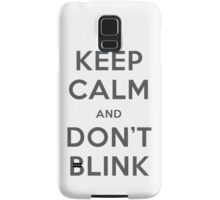 Doctor Who Keep Calm And Don't Blink Samsung Galaxy Case/Skin