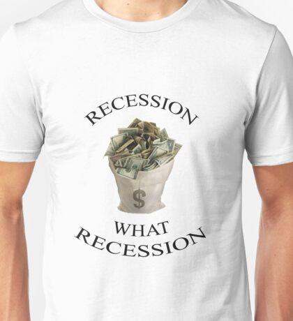 Recession Unisex T-Shirt