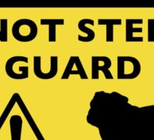 Humorous Bulldog Guard Dog Warning Sticker