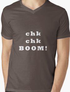 Chk chk ... BOOM - black text Mens V-Neck T-Shirt