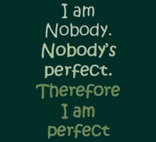 I Am Perfect T-Shirt