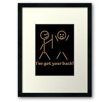 Stick Figure I Got Your Back Framed Print