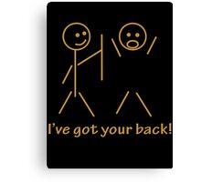Stick Figure I Got Your Back Canvas Print