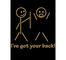 Stick Figure I Got Your Back Photographic Print