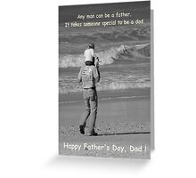 Happy Dad's Day ! Greeting Card