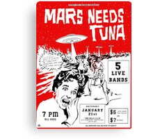 Mars Needs Tuna PUNK FLYER Retro Canvas Print