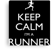 Keep Calm I'm A Runner - Tshirts, Mobile Covers and Posters Canvas Print