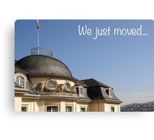 We just moved... Canvas Print