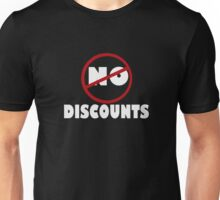 NO DISCOUNT Unisex T-Shirt