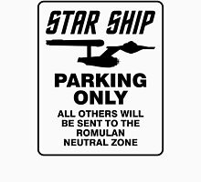 Star ship parking only Unisex T-Shirt