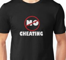 NO CHEATING Unisex T-Shirt