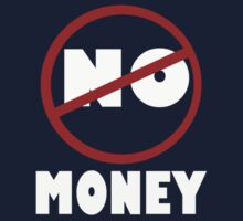 NO MONEY by Paul Quixote Alleyne