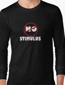 NO STIMULUS Long Sleeve T-Shirt