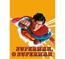 Christopher Reeve Superman O Superman  Photographic Print