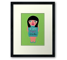 I can't reject snacks Framed Print